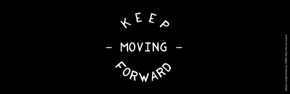 Keep Moving Forward | Resourceful Business